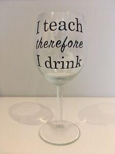 I-TEACH-THEREFORE-I-DRINK-Vinyl-Decal-Sticker-for-Wine-Glasses-Teacher-039-s-Gift