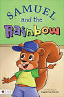 Samuel and the Rainbow by Angela Fultz Marsee' (Paperback / softback, 2011)