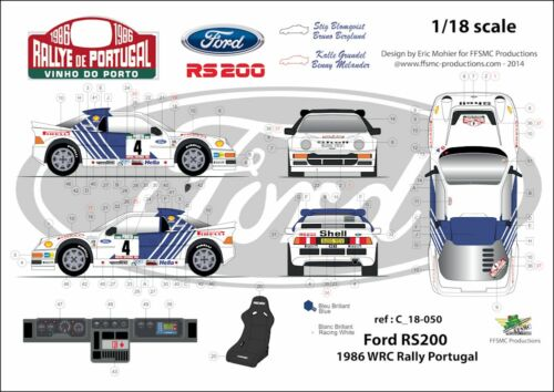 Decals 1//18 Ford RS 200 Rallye du Portugal 1986 FFSMC Productions
