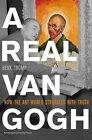 A Real Van Gogh: How the Art World Struggles with Truth by Henk Tromp (Paperback, 2010)