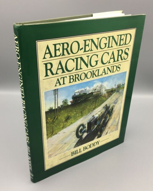 Boddy MBE, William B.; Aero-engined Racing Cars at Brooklands; Hardcover