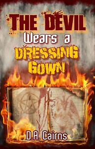 The-Devil-Wears-a-Dressing-Gown-by-D-A-Cairns