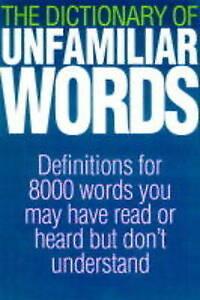 Good-ILLUS-DICTIONARY-UNFAMILIAR-WORDS-Paperback-The-Diagram-Group-186105322