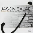 Jason Salad! * by Alessandro Galati/John Patitucci/Peter Erskine/Bob Sheppard (CD, Feb-2014, Via Veneto Jazz)