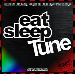 Eat Sleep Tune Voiture Autocollant Pare-chocs Nouveauté Autocollant Modifié Built - 17 Couleurs-afficher Le Titre D'origine