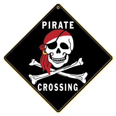 Pirate Crossing Sign NEW 12X12 Metal Skull and Crossbones