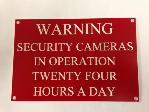 WARNING SECURITY CAMERAS IN OPERATION TWENTY FOUR HOURS A DAY ENGRAVED SIGN DIY