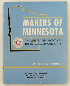 VINTAGE 1971 MAKERS OF MINNESOTA BOOKLET ILLUSTRATED STORY OF OUR STATE