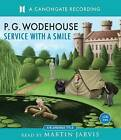 Service with a Smile by P. G. Wodehouse (CD-Audio, 2009)