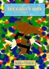 The Eagle's Sore: A Novella by Kris Attfield (Paperback, 2013)