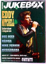 JUKEBOX n°81; Eddy Mitchell/ Bee Gees/ Hédika/ Mike Vernon/ Musicorama