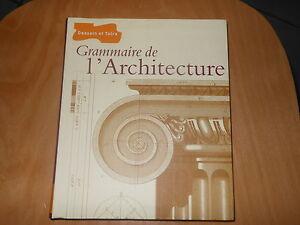 Grammaire-de-l-039-architecture-edit-Dessain-amp-Tolra-2006-Comme-neuf-Bonne-affaire