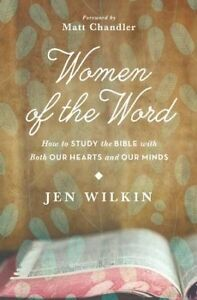 Women-of-the-Word-How-to-Study-the-Bible-with-Both-Our-Hearts-and-Our-Minds