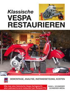 VESPA-PX-Motorroller-restaurieren-Instandsetzung-Restauration-Reparatur-Buch-NEU