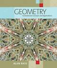 Geometry: Fundamental Concepts and Applications by Alan Bass (Paperback / softback, 2007)