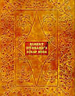Elbert Hubbard's Scrap Book: Containing the Inspired and Inspiring Selections Gathered During a Life Time of Discriminating Reading for His Own Use by Elbert Hubbard (Paperback, 1998)