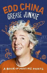 Grease-Junkie-A-book-of-moving-parts-by-Edd-China