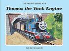 The Railway Series No. 2: Thomas the Tank Engine by Rev. Wilbert Vere Awdry (Hardback, 2004)