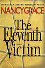 The Eleventh Victim by Nancy Grace (Paperback, 2010)