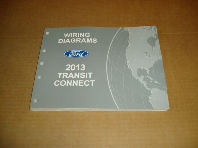 2013 Ford Transit Connect Wiring Diagram Service Shop