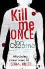 Kill Me Once by Jon Osborne (Paperback, 2011)