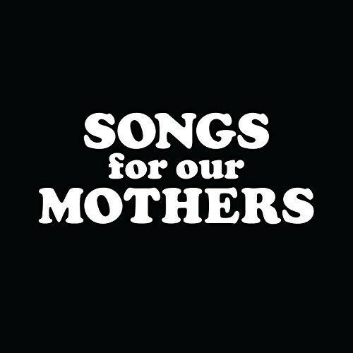 Fat White Family - Songs for Our Mothers [New CD]