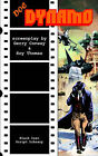 Doc Dynamo: The Screenplay by Roy Thomas, Gerry Conway (Paperback, 2005)