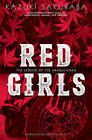 Red Girls: The Legend of the Akakuchibas by Kazuki Sakuraba (Paperback, 2015)