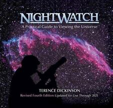 NightWatch : A Practical Guide to Viewing the Universe by Terence Dickinson (2006, Spiral, Revised)