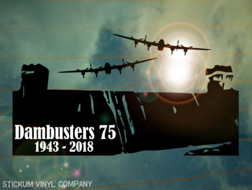 Dambusters 75th Anniversary Car Decal/Sticker  *WW2*Lancaster Bomber*BBMF*617*