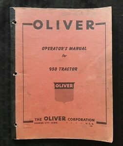 """GENUINE 1958 OLIVER """"950"""" TRACTOR OPERATORS MANUAL VERY GOOD"""