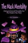 The Mack Mentality by D J Harmon (Paperback / softback, 2010)