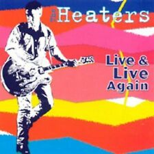 Live and Live Again, The Heaters, New