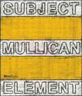 Matt Mullican von Lynne Cook, Hal Foster, Ulrich Wilmes, Michael Tarantino und John Baldessari (2013, Gebundene Ausgabe)