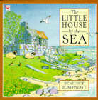 The Little House by the Sea by Benedict Blathwayt (Paperback, 1994)