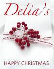 Delia's Happy Christmas by Delia Smith (Hardback, 2009)
