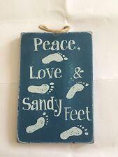 PEACE LOVE & SANDY FEET WOODEN HANGING SIGN 8 X 12 CM