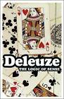 The Logic of Sense by Gilles Deleuze (Paperback, 2004)