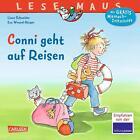 LESEMAUS 79: Conni geht auf Reisen von Liane Schneider (2015, Taschenbuch)