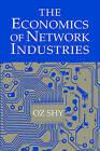 The Economics of Network Industries by Oz Shy (Hardback, 2001)