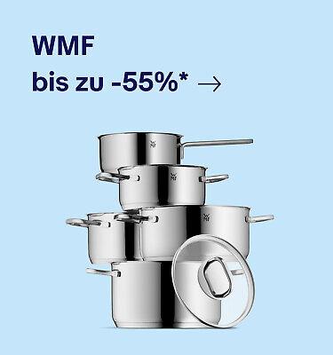 WMF bis zu -55%*