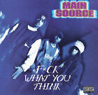 F*ck What You Think [PA] * by Main Source (CD, Apr-2008, Wild Pitch)