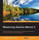 Mastering Apache Maven 3 by Prabath Siriwardena (Paperback, 2014)