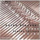 Anton Bruckner - Bruckner: Piano Works (2001)