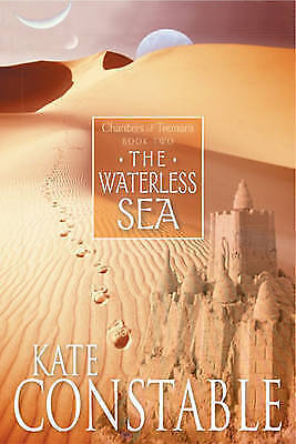 1 of 1 - The Waterless Sea by Kate Constable .VGC
