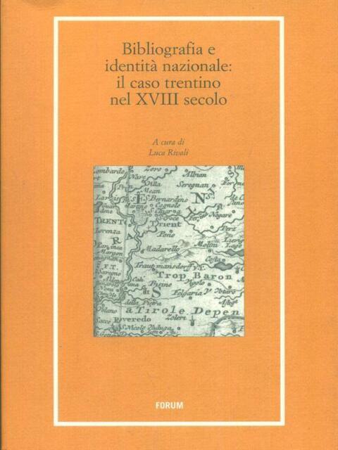 BIBLIOGRAFIA E IDENTITA' NAZIONALE  RIVALI LUCA FORUM 2009 LIBRI E BIBLIOTECHE