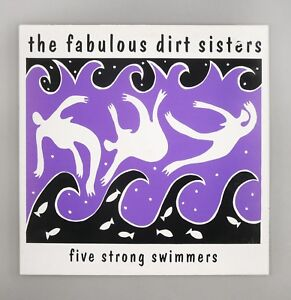 Fabulous-Dirt-Sisters-Five-Strong-Swimmers-NEAR-MINT-UK-12-034-Vinyl-SPR-735