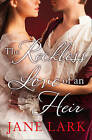The Reckless Love of an Heir: An epic historical romance perfect for fans of period drama Victoria by Jane Lark (Paperback, 2016)
