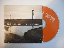 PAUL PERSONNE : PLUS LOIN D'ICI [ CD SINGLE PORT GRATUIT ]