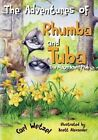 The Adventures of Rhumba and Tuba: The Magnificent Five by Carl Wetzel (Paperback / softback, 2014)